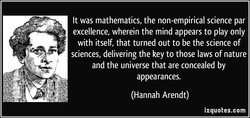 It was mathematics, the non-empirical science par 