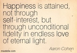 Happiness is attained, 