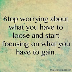 Stop worrying about 