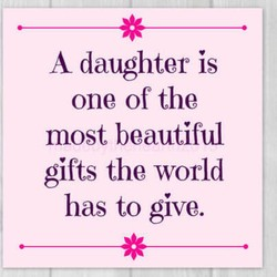 A daughter is 