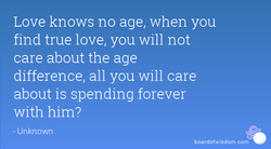 Love knows no age, when you 