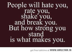 People will hate you, 