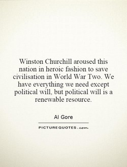 Winston Churchill aroused this 