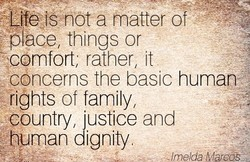 Life tSnÖt a matter of 