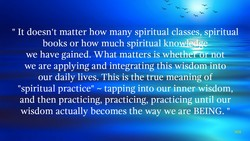 It doesn't matter how many spiritual classes, spiritual 
