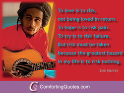 To love is to risk, 