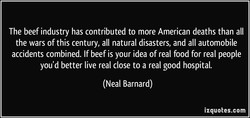 The beef industry has contributed to more American deaths than all 