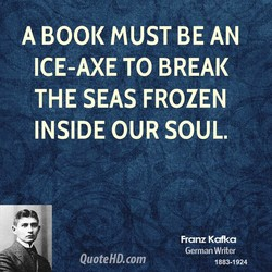 A BOOK MUST BE AN 