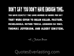 DON'T SAY YOU DON'T HAVE ENOUGH TIME, 