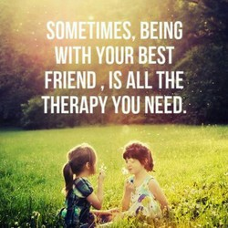 SOMEilMES, BEING 