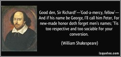 Good den, Sir Richard!'—'God-a-mercy, fellow'— 