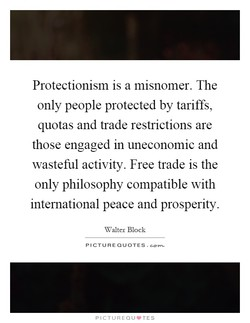 Protectionism is a misnomer. The 