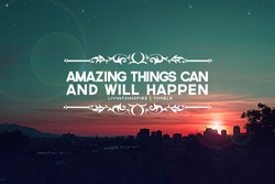 AMAZING THINGS CAN 