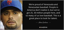 We're proud of Venezuela and 