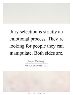 Jury selection is strictly an 