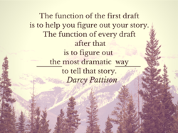 The function of the first draft 