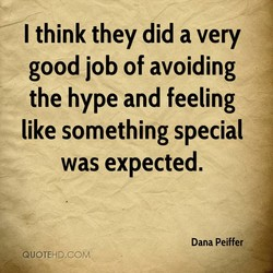 I think they did a very 