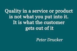 Quality in a service or product 