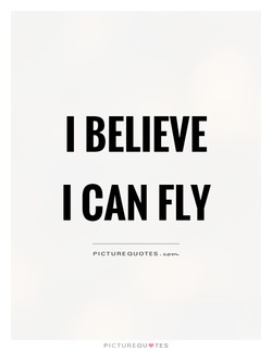 I BELIEVE 