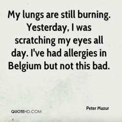 My lungs are still burning. 