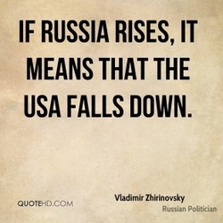 IF RUSSIA RISES, IT 