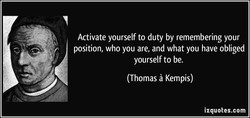 Activate yourself to duty by remembering your 