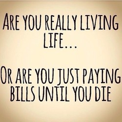 ARE YOU REALLY LIVING 
