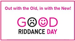 Out with the Old, in with the New! 