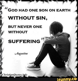 GOD HAD ONE SON ON EARTH 