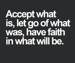 Accept what 