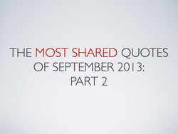 THE MOST SHARED QUOTES 