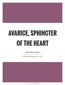 AVARICE, SPHINCTER 