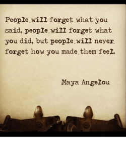 People.will forget what you 