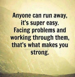 Anyone can run away, 