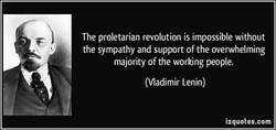 The proletarian revolution is impossible without 