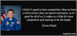 I think it's good to have competition. Now we have 