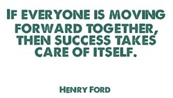 IF EVERYONE IS MOVING 