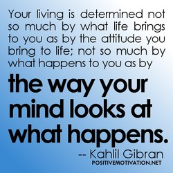 Your living is determined not 