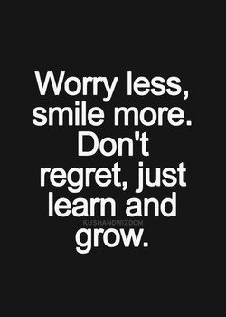 Worry less, 