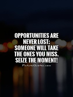 OPPORTUNITIES ARE 