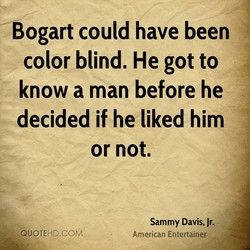 Bogart could have been 