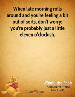 When late morning rolls 