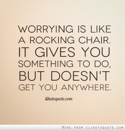 WORRYING IS LIKE 