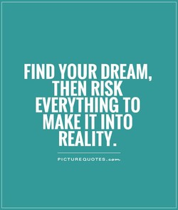 FIND YOUR DREAM, 