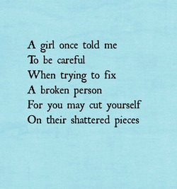 A girl once told me 