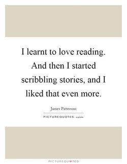 I learnt to love reading. 