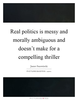 Real politics is messy and 