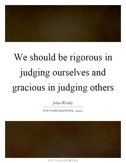 We should be rigorous in 