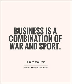 BUSINESS IS A 
