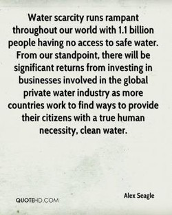 Water scarcity runs rampant 